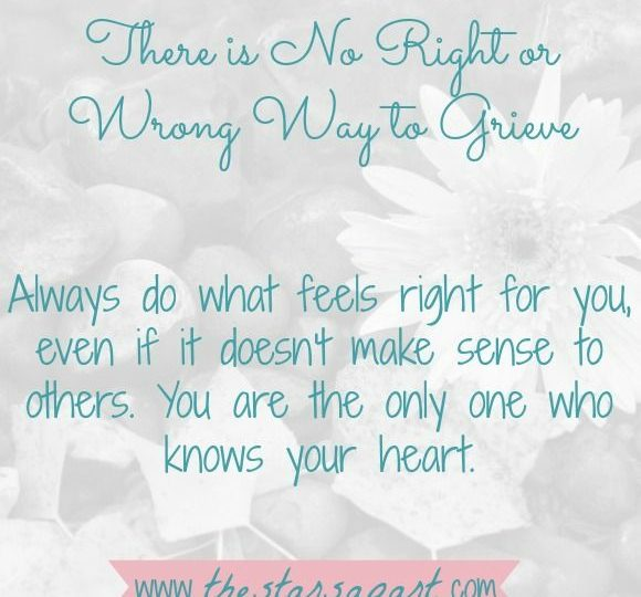 there is no right or wrong way to grieve